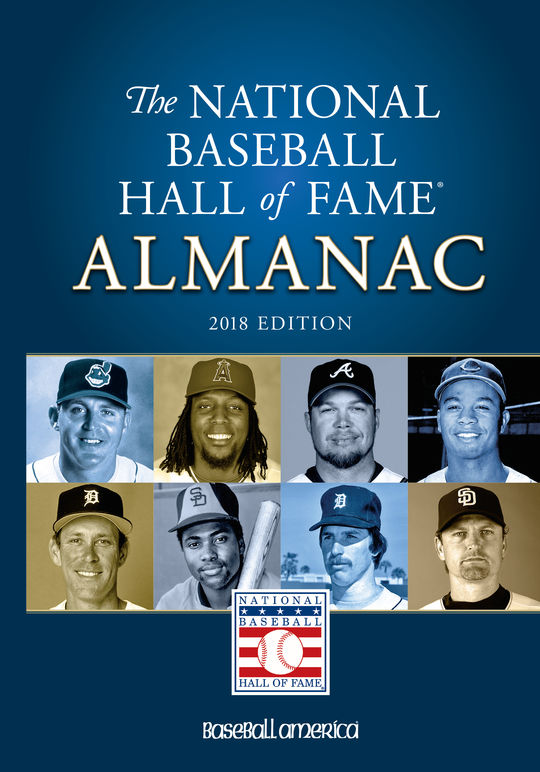 Hall of Fame Almanac - $24.95 value (The 2018 edition is shown as an example.)