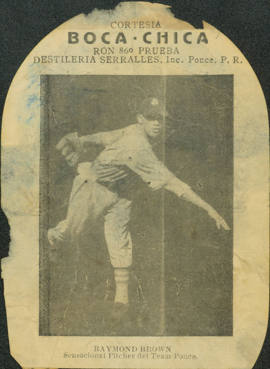 This picture of Hall of Famer Ray Brown was found on a back of a label of Puerto Rican rum Don Q, produced in the late 1930s or early 1940s. It was one of only a few known photos of Brown, who was a dominant pitcher in the Negro Leagues and the Caribbean. (Milo Stewart Jr./National Baseball Hall of Fame and Museum)