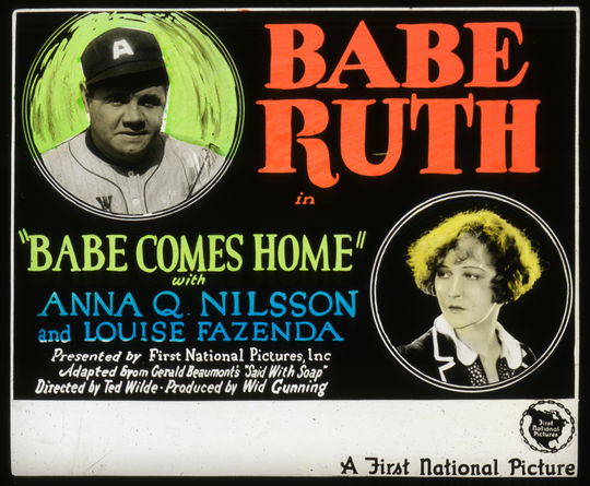 "A detailed view of the advertisement lantern slide for ""Babe Comes Home."" BL-3302-99 (National Baseball Hall of Fame Library)"