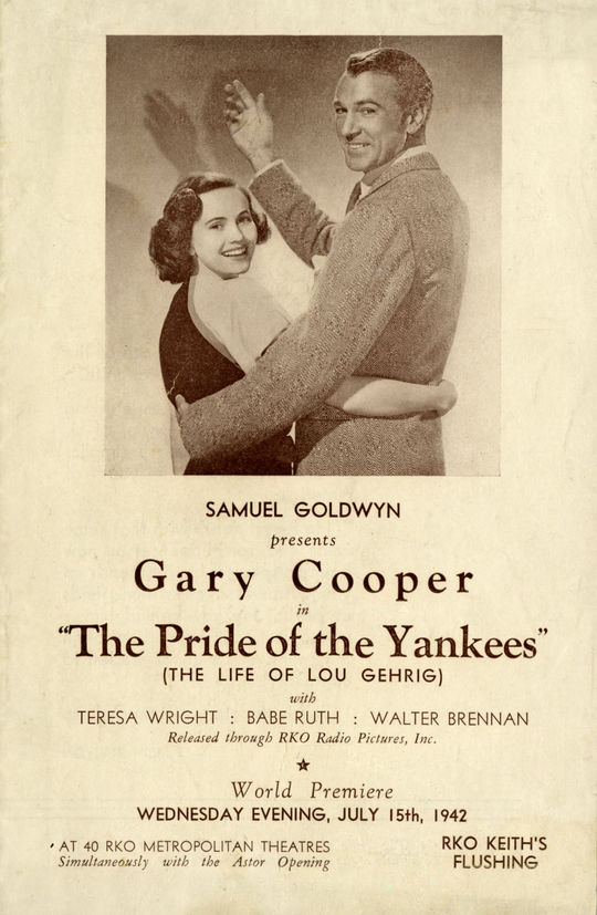 "Program for the world premiere of the film ""The Pride of the Yankees,"" featuring an image of Teresa Wright and Gary Cooper, who portray Eleanor and Lou Gehrig. (National Baseball Hall of Fame Library)"